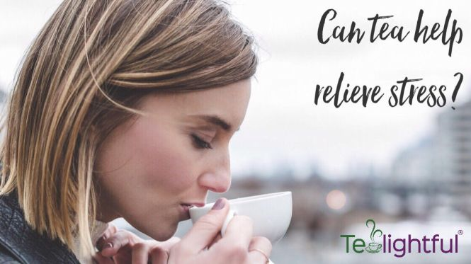 tea helps relieves stress