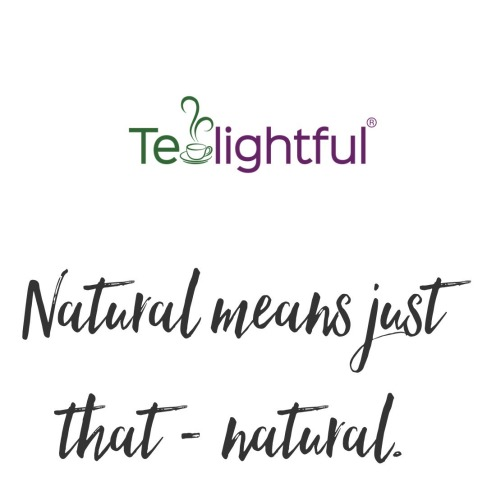 Tealightful is different and natural